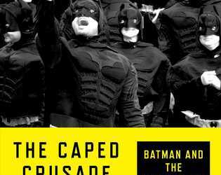 Cover for The Caped Crusade by Glen Weldon