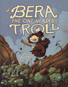 Bera the One-Headed Troll by Eric Orchard