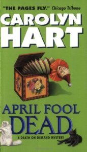 April Fool Dead by Carolyn hart