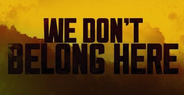 Kong: Skull Island--- We Dont Belong Here