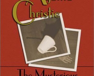 The Mysterious Affair at Styles by Agatha Christie One of the Three Grand Dames of Mystery