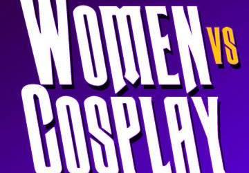 Women vs. Cosplay