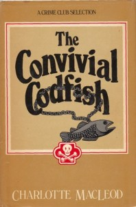 The Convivial Codfish a Charlotte MacLeod Mystery