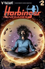 The Harbinger Renegades Subscription Contest Offers a Chance to Win a Year of Valiant Comics