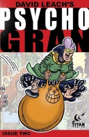 Enjoy the Preview for Psycho Gran #2 From Titan Comics--She Puts the Old Skool into Vigilante Justice