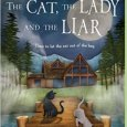The Cat, the Lady, and the Liar