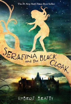 Serafina and the Black Cloak by Robert Beatty Cover
