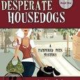 Desperate Housedogs