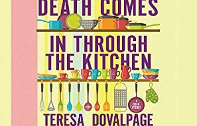 Death Comes in through the Kitchen