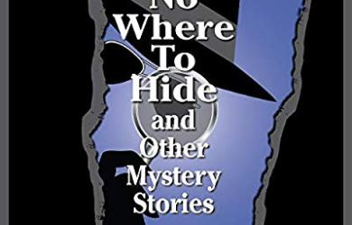 No Where to Hide and Other Mystery Stories