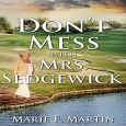 Don't Mess with Mrs. Sedgewick