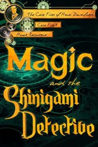 Magic and the Shinigami Detective Cover