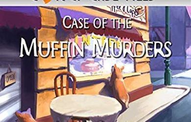 Case of the Muffin Murders