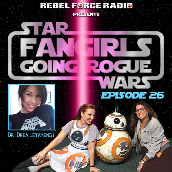 Fangirls Going Rogue #26 – A Special Episode with a Special Announcement