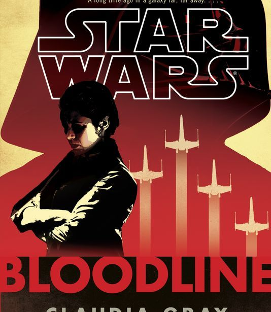 Claudia Gray's Star Wars: Bloodline Cover Revealed