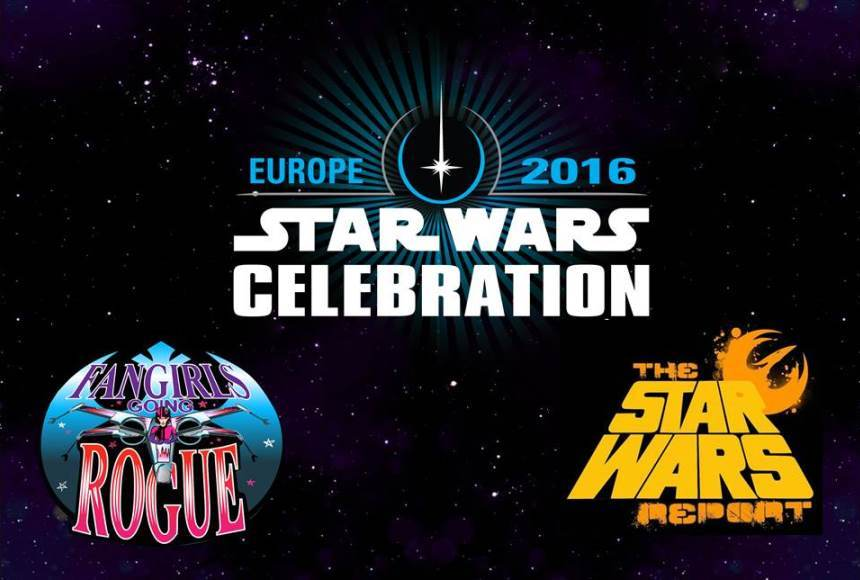 Star Wars Report and Fangirls Going Rogue LIVE Podcast from Celebration Europe
