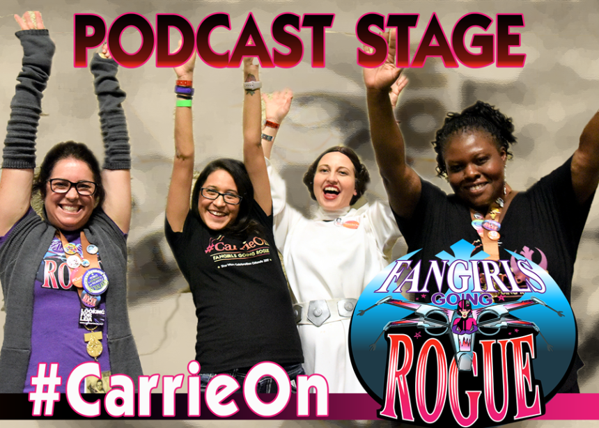 #CarrieOn LIVE from Celebration Orlando Podcast Stage