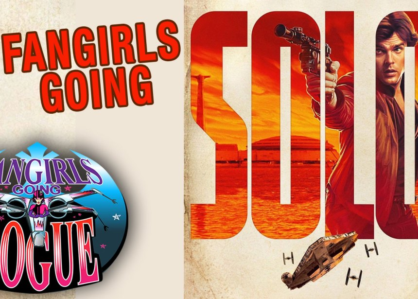 Episode 58: Fangirls Going Solo!