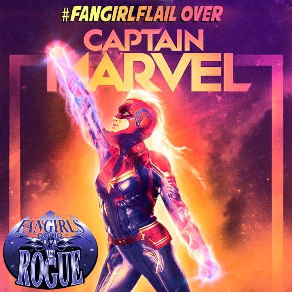 Episode 19.3: #FangirlFlail Over Captain Marvel