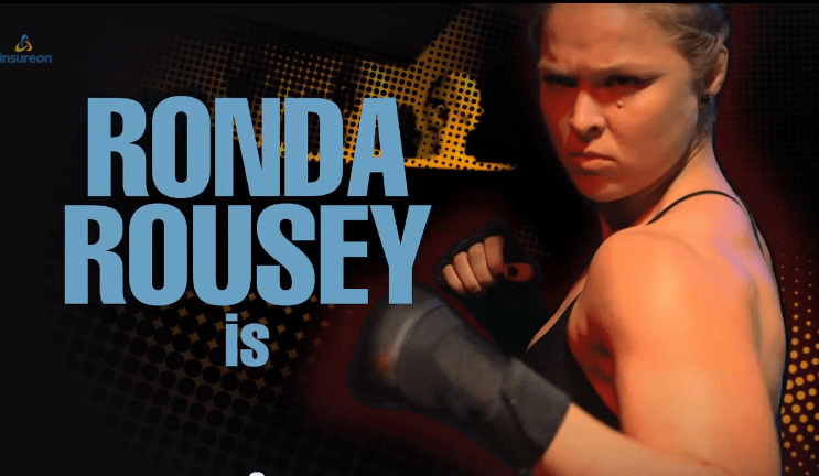 "Ronda Rousey is....""The Insureon Protector!"""
