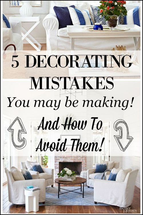 home decoration scene Mistakes Decorating DecorTips sight