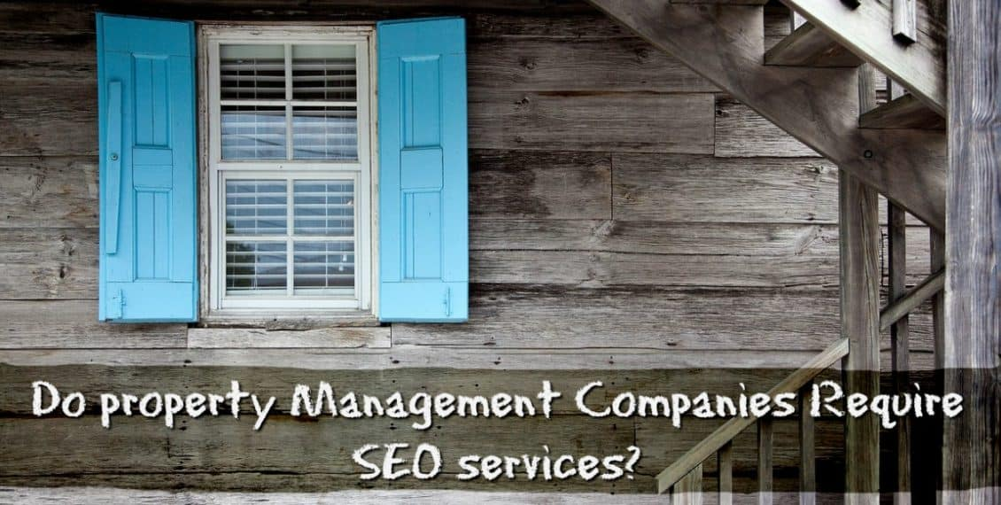 Do Property Management Businesses Require SEO Services? | Freelancers HUB