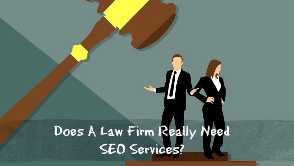 Does A Law Firm Really Need Professional SEO Services? | Freelancers HUB