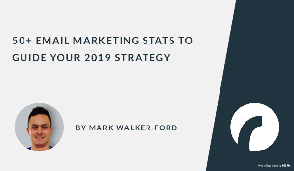 50+ Email Marketing Stats to Guide Your 2019 Strategy [Infographic]