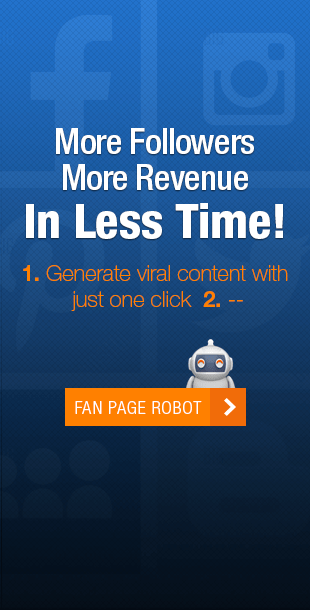 Fan Page Robot - Automated System To Grow Social Media Fanbase & Leads 4