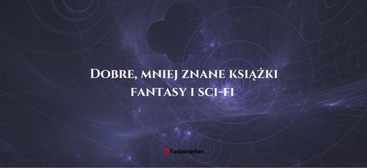 dobre-mniej-znane-ksiazki-fantasy-2