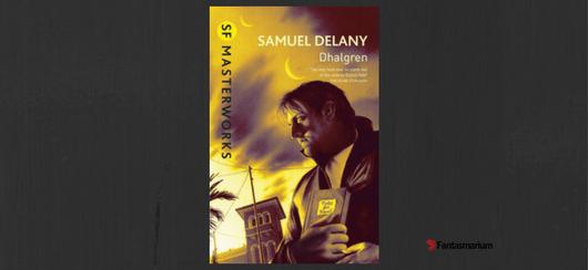 """""""Dhalgren"""" Samuel Delany - recenzja"""
