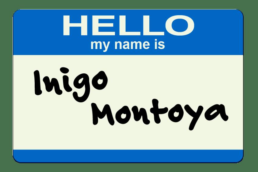 HELLO my name is Inigo Montoya #fantasticdrivel