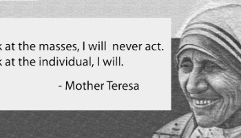 Mother Teresa Quote - Psychic Numbing