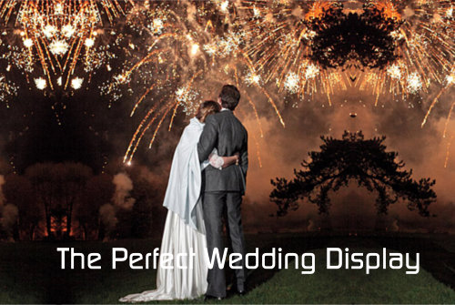 Professional Fireworks Display | The Perfect Wedding Display