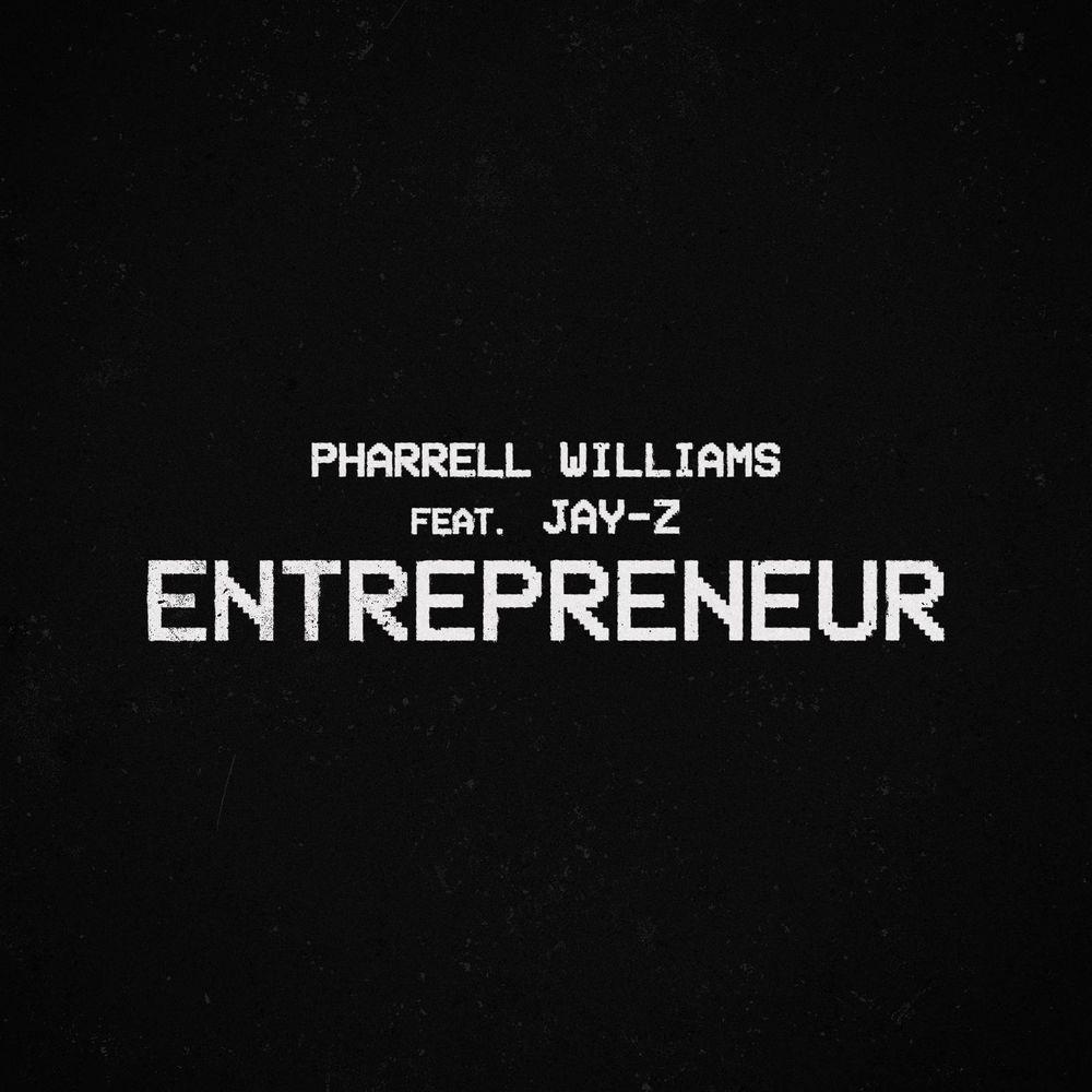 """Pharrell Williams & Jay Z- """"Entrepreneur"""" (Single Review)"""
