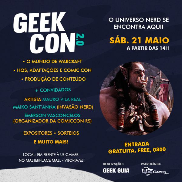 Geek Con em Vitória – ES!