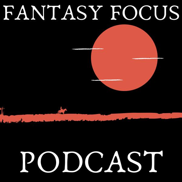 Fantasy Focus Podcast