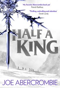 Half a King (Shattered Sea) by Joe Abercrombie