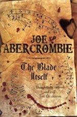 The Blade Itself (First Law) by Joe Abercrombie