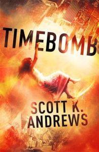 Timebomb by Scott K. Andrews