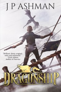Dragonship by J.P. Ashman