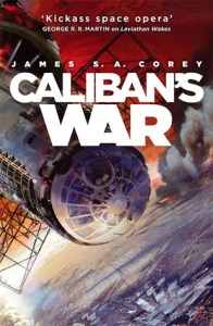 Caliban's War (The Expanse) by James S.A. Corey