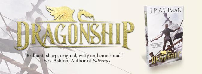 Dragonship by J. P. Ashman