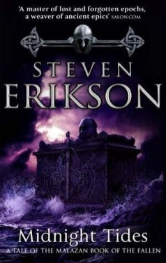 Midnight Tides (Malazan Book of the Fallen, #5) by Steven Erikson