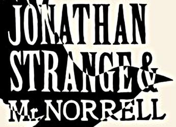 Jonathan Strange & Mr Norrell (Feature)