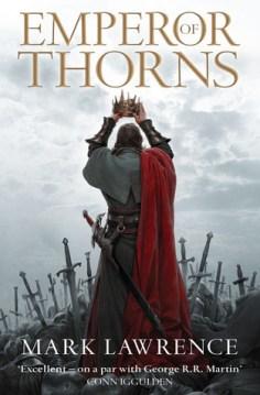 Emperor of Thorns (Broken Empire, #3) by Mark Lawrence