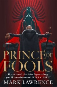 Prince of Fools (Red Queen's War, #1) by Mark Lawrence
