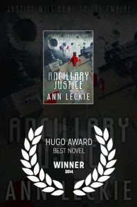 Ancillary Justice (Best Novel Hugo Award)