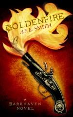 Goldenfire (Darkhaven, #2) by A.F.E. Smith