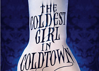 Coldest Girl in Coldtown (Feature)